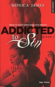 Addicted to sin (Saison 1) - Monica James