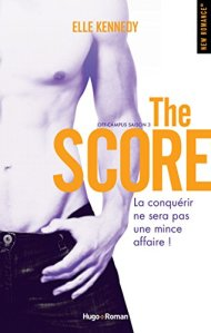 The score (Off-Campus, Tome 3) – Elle Kennedy