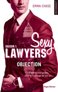 Objection (Sexy Lawyers, Saison 1) - Emma Chase