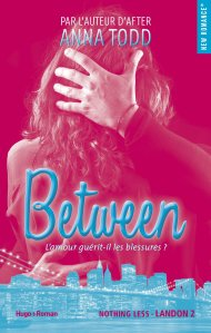 Between (Landon, Tome 2) - Anna Todd