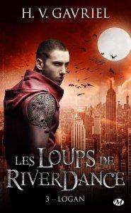 Logan (Les Loups de RiverDance, Tome 3) – H.V. Gavriel