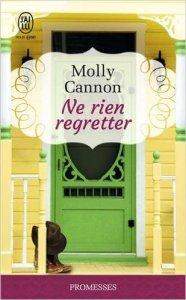 Ne rien regretter (Everson Texas, Tome 1) - Molly Cannon