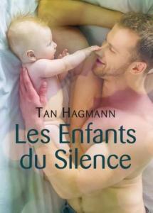 Les Enfants du Silence - Tan Hagmann