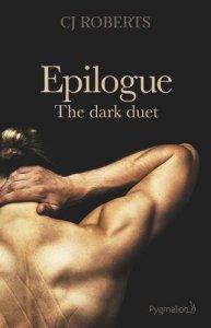 Epilogue (The dark duet, Tome 3) – CJ Roberts