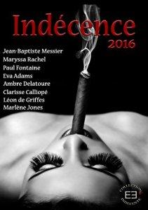 Indécence: 2016 - Collectif auteurs