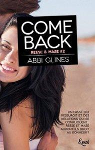 Come Back (Reese & Mase, Tome 1) – Abbi Glines