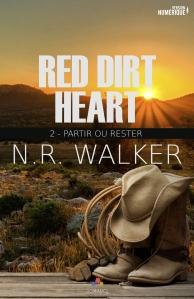 Partir ou rester (Red dirt heart, Tome 2) de N.R. Walker