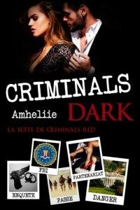 Criminals Dark (Criminal Red, Tome 2) – Amheliie