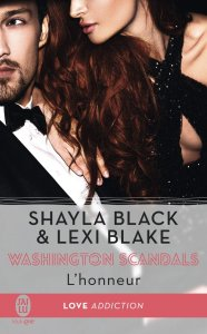 L'honneur (Washington scandals, Tome 1) – Shayla Black & Lexi Blake